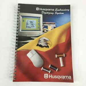 Husqvarna Viking Machine Embroidery Book Digitizing System Softcover 188 Pages $12.99