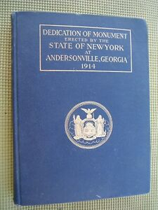 1914 Orig H C Dedication Monument By State of NEW YORK at ANDERSONVILLE GEORGIA $49.97