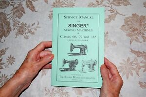 Reprint of Hard to Find Service Manual for Singer Sewing Machines 66 99 185 $16.79