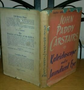 John Paddy Carstairs KALEIDOSCOPE AND A JAUNDICED EYE 1st 1946 autobiog films