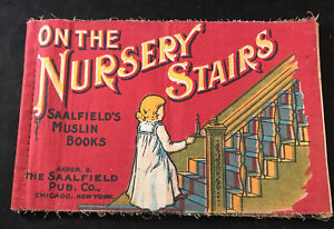 "Antique ""On The Nursery Stairs"" Saalfield#x27;s Muslin Books Cloth Children's Book $57.00"