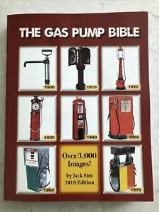 New The Gas Pump Bible Illustrated Identification and Price Guide Jack Sim 2018 $79.99