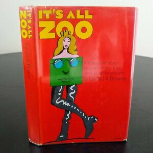 Nice 1968 Its All Zoo Gerald Browne Hardcover Book w Dust Jacket First Edition $34.95