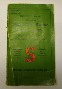 Instructions for Singer Sewing Machines Nos. 127 and 128 dated January 1930 $25.00