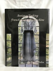 Antique Clothing: French Sewing by Machine Pullen Martha Costume Lace Signed $24.99