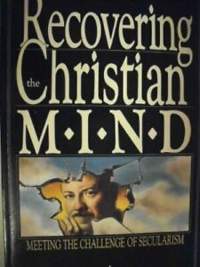 RECOVERING CHRISTIAN MIND: MEETING CHALLENGE OF SECULARISM By Harry Blamires $49.75