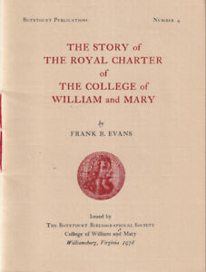 Frank B Evans Story of the Royal Charter of the College of William Signed 1978 $28.00