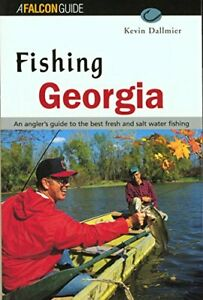 FISHING GEORGIA REGIONAL FISHING SERIES By Kevin Dallmier **Mint Condition**