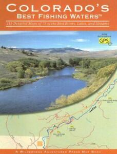 Colorado#x27;s Best Fishing Waters Flyfishers Guide Paperback Wilderness Adven