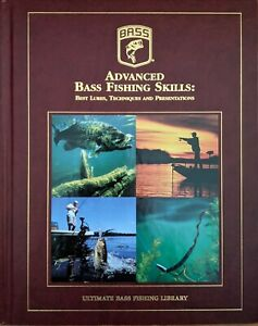 Advanced Bass Fishing Skills: Best Lures Techniques and Presentations