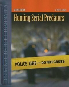 HUNTING SERIAL PREDATORS 2 EDITION By G. Godwin *Excellent Condition*
