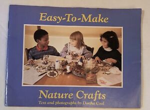 Easy To Make Nature Crafts by Barbara A. McCall Weekly Reader 1984 Good Shape $10.00