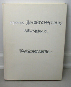 SIGNED Robert Rauschenberg Photos In + Out City Limits New York City HC Slipcase $899.99