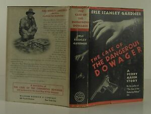 ERLE STANLEY GARDNER The Case of the Dangerous Dowager FIRST EDITION