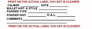 50 Reloading Gun Data Labels Thermal Printed FOR PISTOL OR RIFLE ANY CALIBER