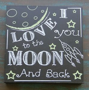 LRG PRIMITIVE WOOD CHALKBOARD SIGN LOVE YOU TO THE MOON & BACK WALL ART/SITTER