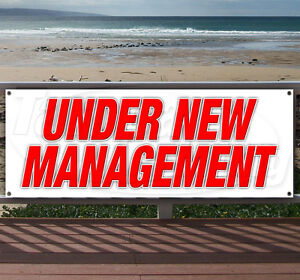 UNDER NEW MANAGEMENT Advertising Vinyl Banner Flag Sign Many Sizes Available USA $22.11