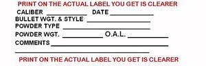 100 Reloading Gun Data Labels for Ammunition Ammo Thermal Printed 30.06 .40 SIG