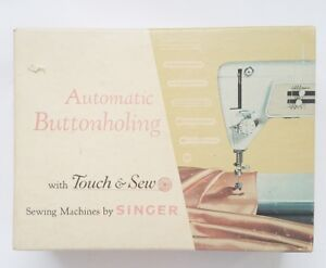 Vintage Sewing SINGER Touch amp; Sew Automatic Buttonholing Attachment $17.85