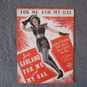 Sheet Music666 F46 1917 quot;For Me and My Galquot; *Pictured Judy Garland* $6.66