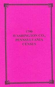 1790 Washington County Pennsylvania PA Census GENEALOGY