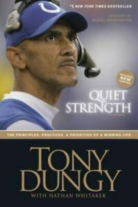Quiet Strength : The Principles Practices and Priorities of a Winning Life HB $9.95