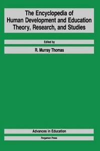 The Encyclopedia of Human Development and Education : Theory, Research, and...