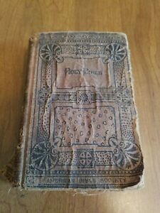 Antique 1886 HOLY BIBLE OLD AND NEW TESTAMENTS American Bible Society~VERY RARE!