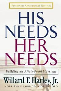 His Needs Her Needs : Building an Affair Proof Marriage $4.09