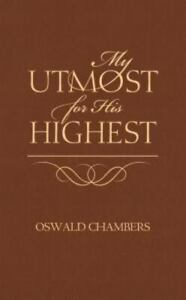 My Utmost for His Highest Classic Edition by Chambers Oswald $4.09