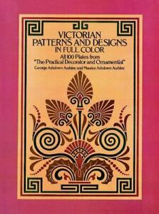 Victorian Patterns and Designs in Full Color $6.28