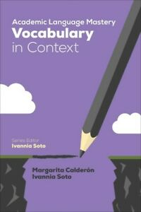 Academic Language Mastery : Vocabulary in Context, Paperback by Calderón, Mar...