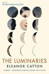 The Luminaries by Catton Eleanor