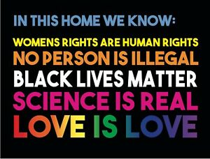 Love is Love Yard Sign Black Lives Matter Rainbow In this Home Kindness LGBT BLM