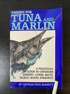 quot;GOOD CONDquot; FISHING FOR TUNA AND MARLIN by Pete Barrett 1993 PAPERBACK