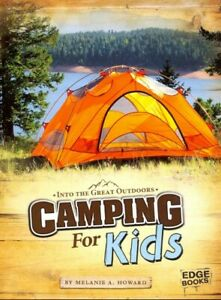 Camping for Kids Paperback by Howard Melanie A. Like New Used Free shippi...