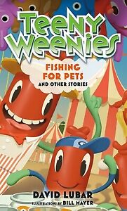Teeny Weenies: Fishing for Pets : And Other Stories by Lubar David