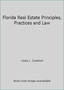 Florida Real Estate Principles Practices and Law by Linda L. Crawford $4.38