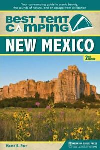 Best Tent Camping: New Mexico : Your Car Camping Guide to Scenic Beauty the...
