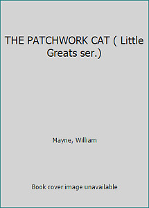 THE PATCHWORK CAT Little Greats ser. by Mayne William $11.47