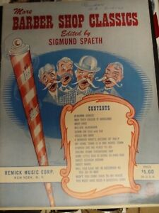 Vintage Song Book:More BARBER SHOP Classics Ed. Spaeth 195116 Songs 32 Pages