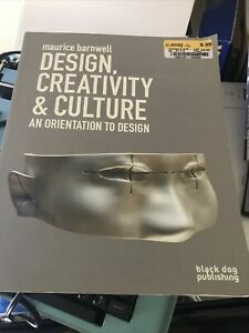 Design Creativity and Culture : An Orientation to Design by Maurice Barnwell... $7.20