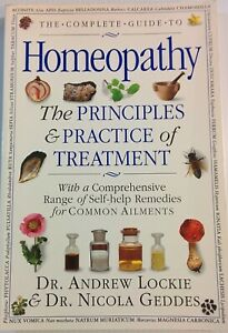 The Complete Guide to Homeopathy the Principles Practices of Treatment Paperba $7.98