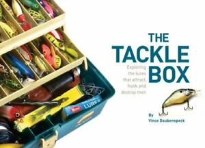 The Tackle Box : Exploring the Lures That Attract Hook and Destroy Men