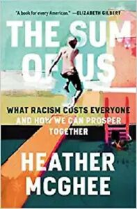Sum of Us : What Racism Costs Everyone and How We Can Prosper Together Hardc... $17.99