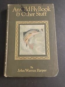 Poetry : An Old Fly Book And Other Stuff 1913 Hardcover Edition MS