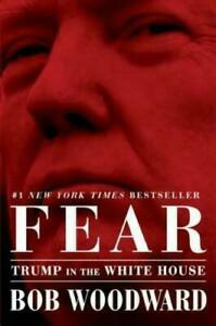 Fear: Trump in the White House by Bob Woodward Book