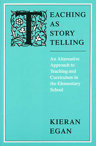 Teaching as Story Telling : An Alternative Approach to Teaching and... $4.09