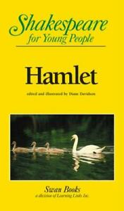 Hamlet : Shakespeare for Young People by Diane Davidson