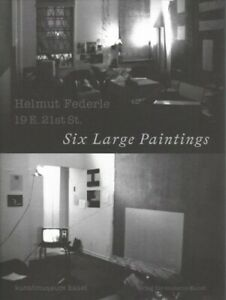 Helmut Federle : 19 E. 21st St. Six Large Paintings Paperback by Federle He... $42.08